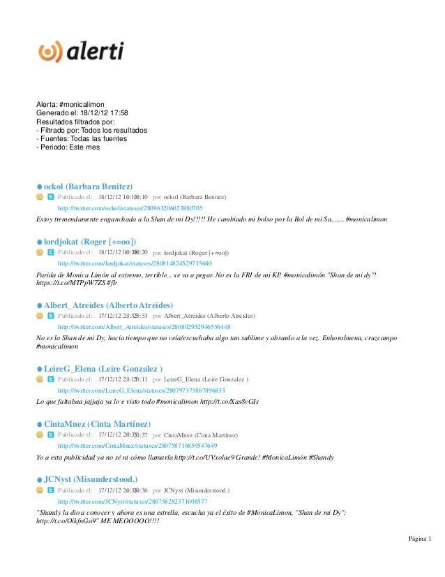 Alerta: #monicalimonGenerado el: 18/12/12 17:58Resultados filtrados por:- Filtrado por: Todos los resultados- Fuentes: Tod...