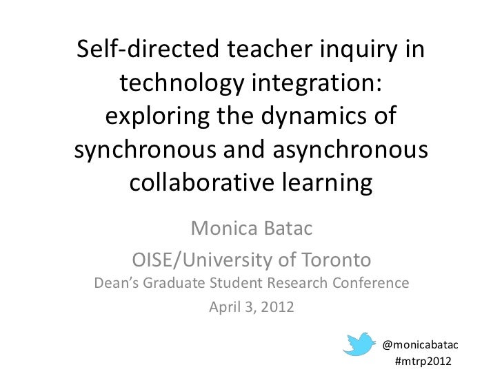 Self-directed teacher inquiry in    technology integration:   exploring the dynamics ofsynchronous and asynchronous     co...