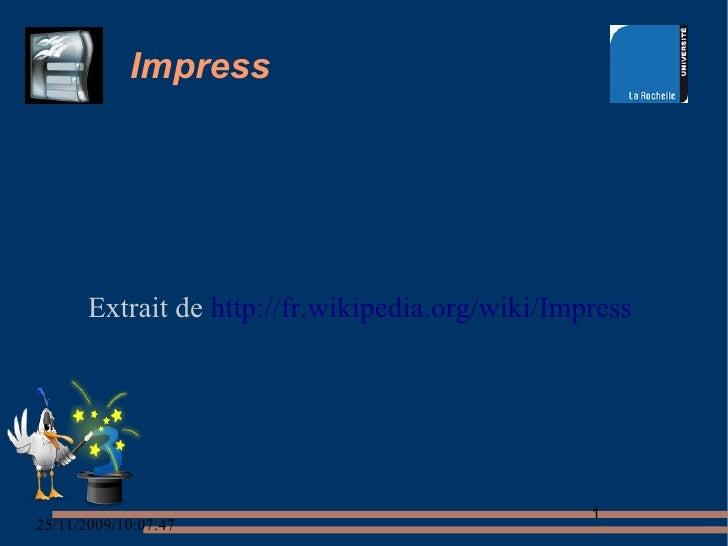 Impress            Extrait de http://fr.wikipedia.org/wiki/Impress                                                       1...