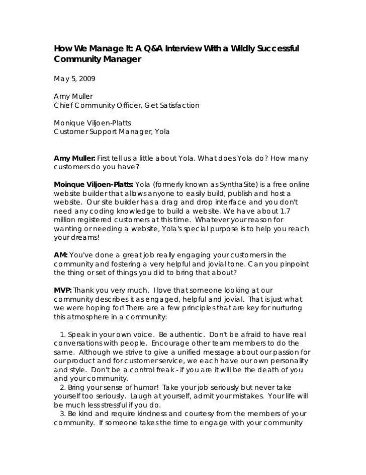 How We Manage It: A Q&A Interview With a Wildly Successful Community Manager  May 5, 2009  Amy Muller Chief Community Offi...