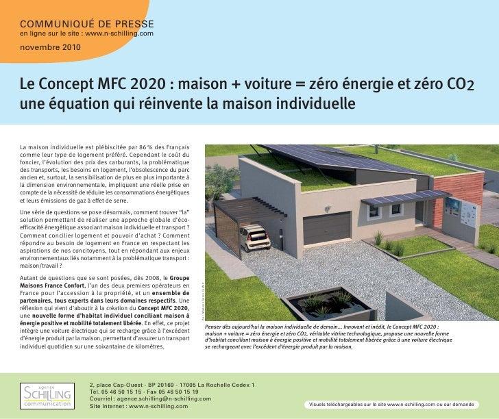 COMMUNIQUÉ DE PRESSEen ligne sur le site : www.n-schilling.comnovembre 2010Le Concept MFC 2020 : maison + voiture = zéro é...