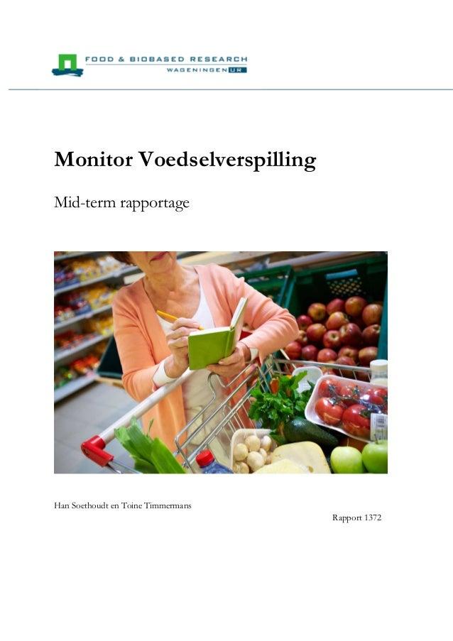 Monitor Voedselverspilling Mid-term rapportage  Han Soethoudt en Toine Timmermans Rapport 1372