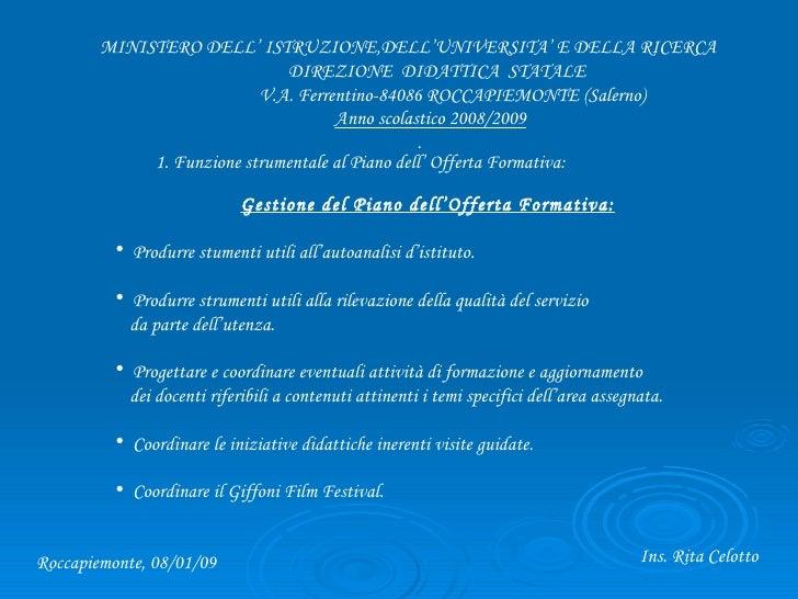 MINISTERO DELL' ISTRUZIONE,DELL'UNIVERSITA' E DELLA RICERCA  DIREZIONE  DIDATTICA  STATALE  V.A. Ferrentino-84086 ROCCAPIE...