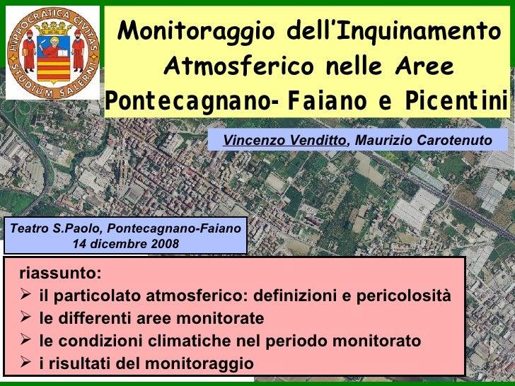 Monitoraggio dell'Inquinamento                   Atmosferico nelle Aree               Pontecagnano-Faiano e Picentini     ...
