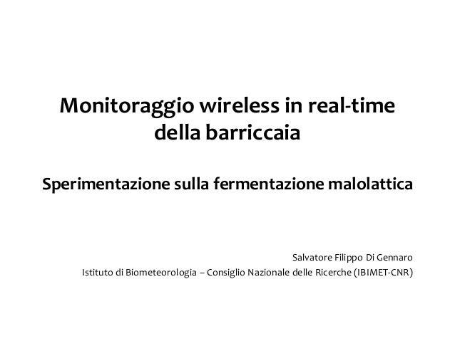 Monitoraggio wireless in real-time          della barriccaiaSperimentazione sulla fermentazione malolattica               ...