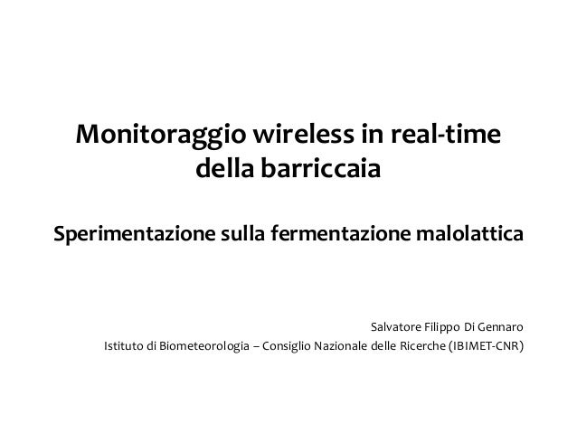 Monitoraggio wireless real time in cantina Filippo Di Gennaro