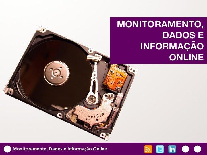 MONITORAMENTO,                                                  DADOS E                                              INFOR...