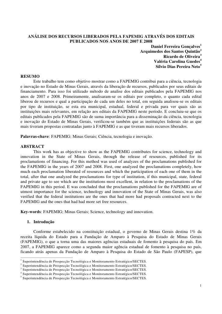 ANÁLISE DOS RECURSOS LIBERADOS PELA FAPEMIG ATRAVÉS DOS EDITAIS PUBLICADOS NOS ANOS DE 2007 E 2008