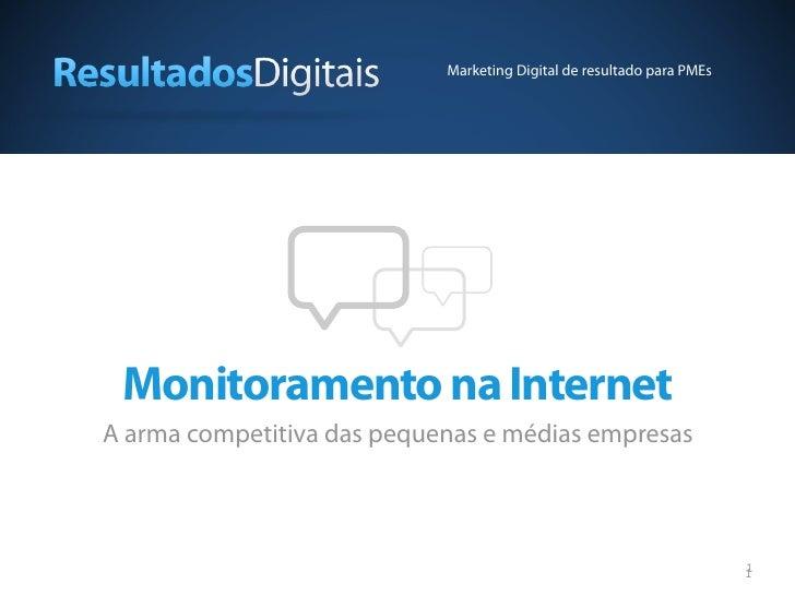 Marketing Digital de resultado para PMEs Monitoramento na InternetA arma competitiva das pequenas e médias empresas       ...