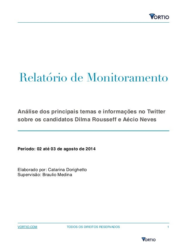 Dilma X Aécio no Twitter - Monitoramento e análise das eleições 2014