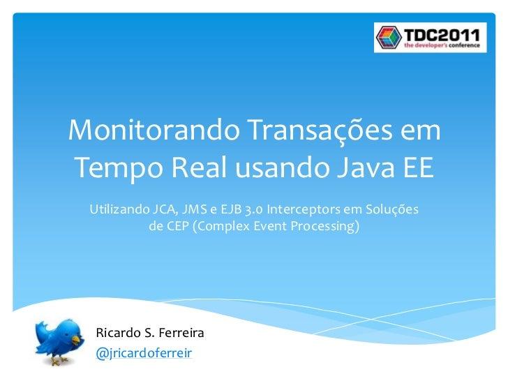Monitorando Transações em Tempo Real usando Java EE