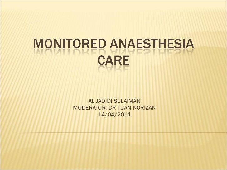 Monitored anaesthesia care