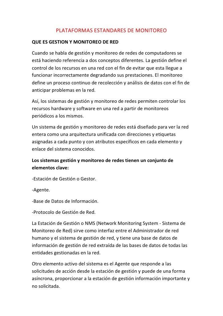 PLATAFORMAS ESTANDARES DE MONITOREOQUE ES GESTION Y MONITOREO DE REDCuando se habla de gestión y monitoreo de redes de com...