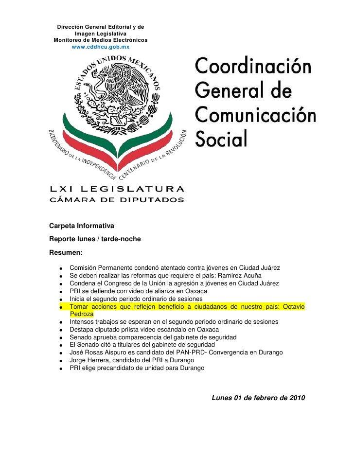 Dirección General Editorial y de Imagen LegislativaMonitoreo de Medios Electrónicos www.cddhcu.gob.mx<br />Carpeta Informa...