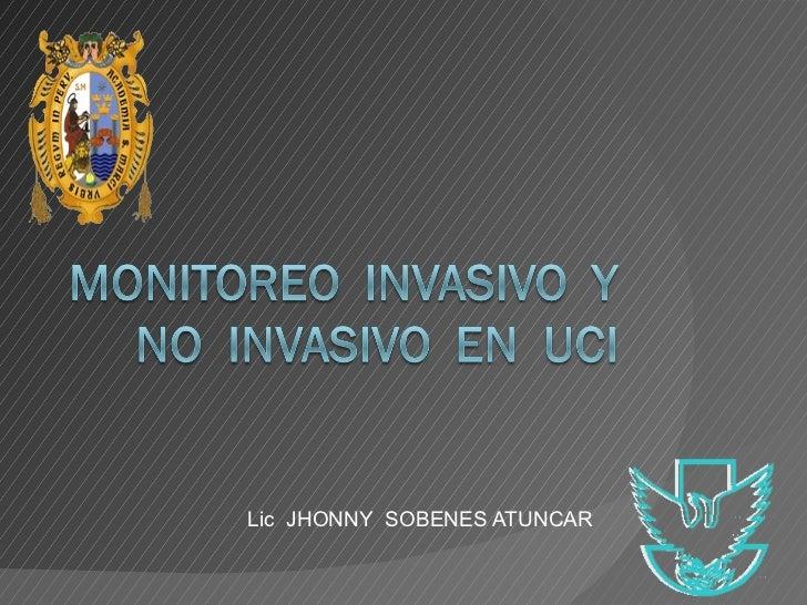 Monitoreo Invasivo y No Invasivo en uci