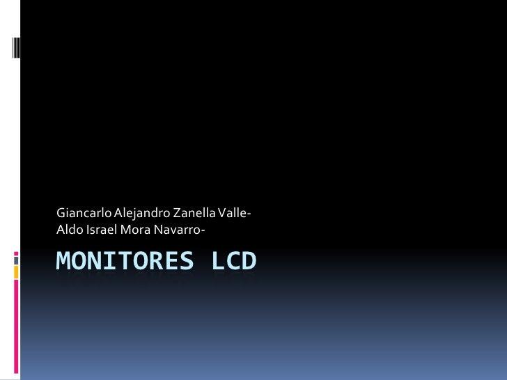 Giancarlo Alejandro Zanella Valle-Aldo Israel Mora Navarro-MONITORES LCD
