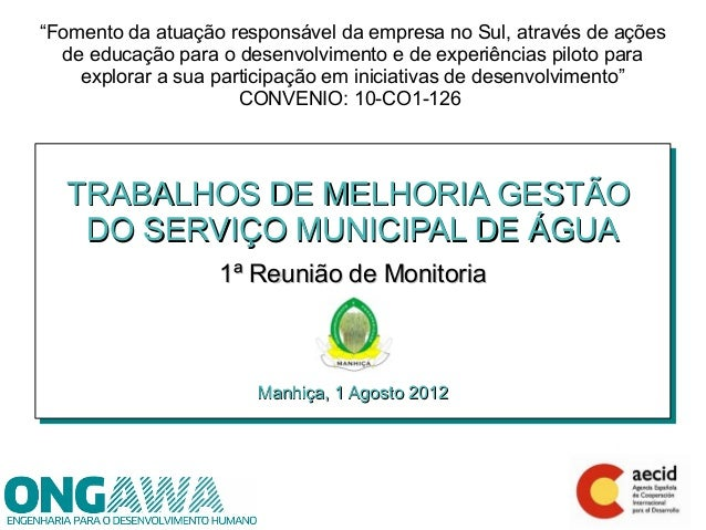 """""""Fomento da atuação responsável da empresa no Sul, através de ações  de educação para o desenvolvimento e de experiências ..."""