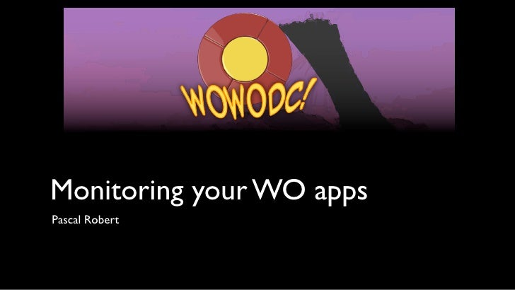 Monitoring your WebObjects apps