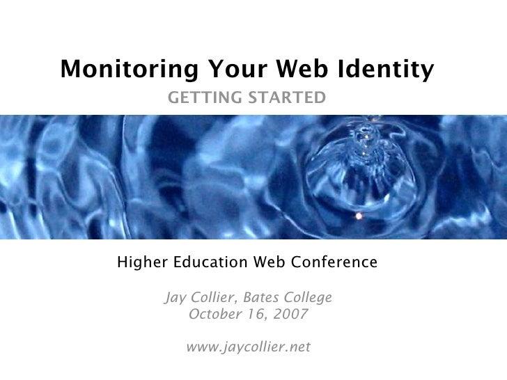 Monitoring Your Web Identity