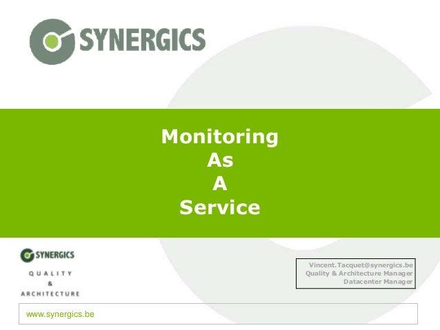 Monitoring                      As                       A                    Service                                 Vinc...