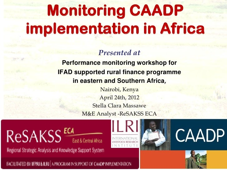 Monitoring CAADPimplementation in Africa                Presented at      Performance monitoring workshop for    IFAD supp...