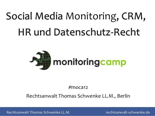Social Media Monitoring, CRM,  HR und Datenschutz-Recht                                 #moca12          Rechtsanwalt Thom...