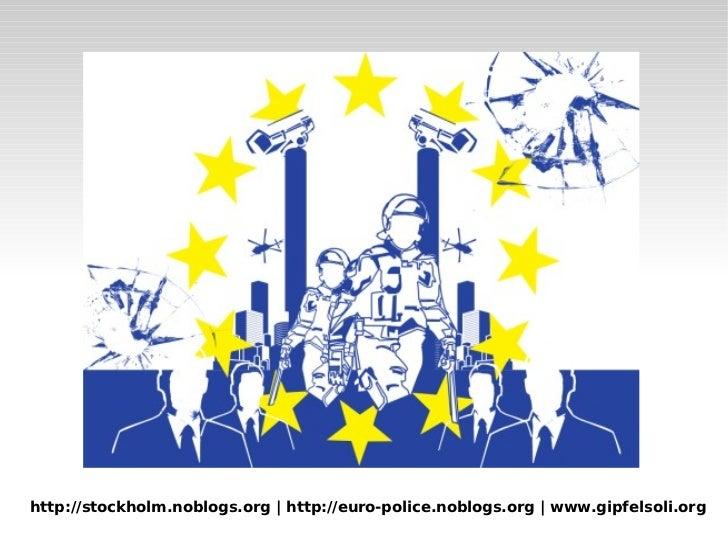 Monitoring European Police