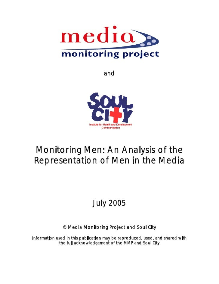 and     Monitoring Men: An Analysis of the Representation of Men in the Media                                  July 2005  ...