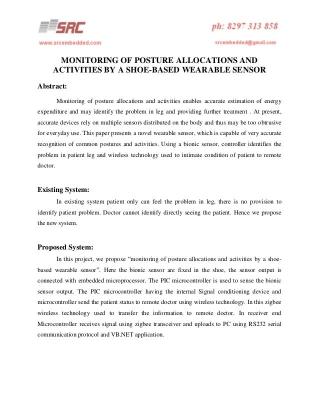 MONITORING OF POSTURE ALLOCATIONS AND ACTIVITIES BY A SHOE-BASED WEARABLE SENSOR Abstract: Monitoring of posture allocatio...