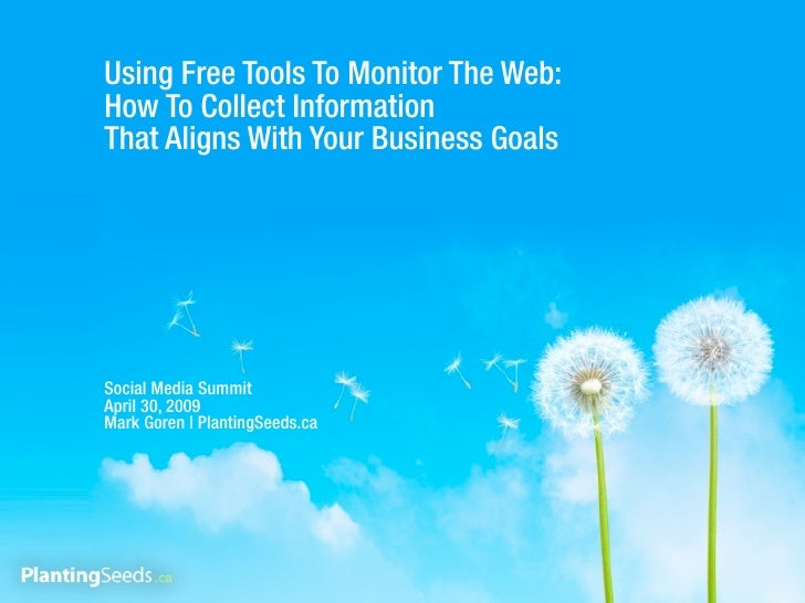 Using Free Tools To Monitor The Web: How To Collect Information That Aligns With Your Business Goals     Social Media Summ...