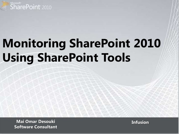 Monitoring SharePoint 2010Using SharePoint Tools
