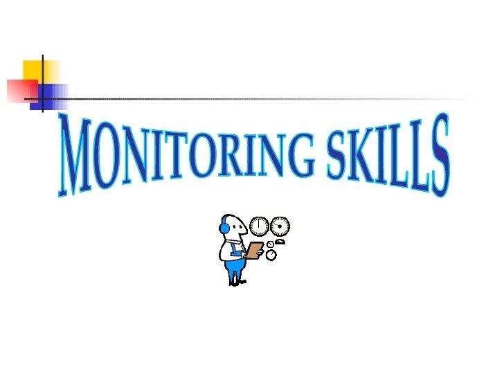 MONITORING SKILLS