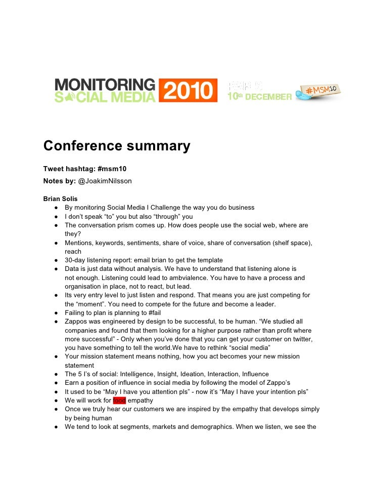 Conference summaryTweet hashtag: #msm10Notes by: @JoakimNilssonBrian Solis   ● By monitoring Social Media I Challenge the ...