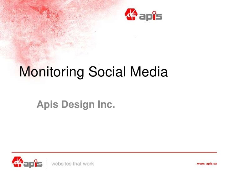 Monitoring Social Media by Apis Design In Calgary