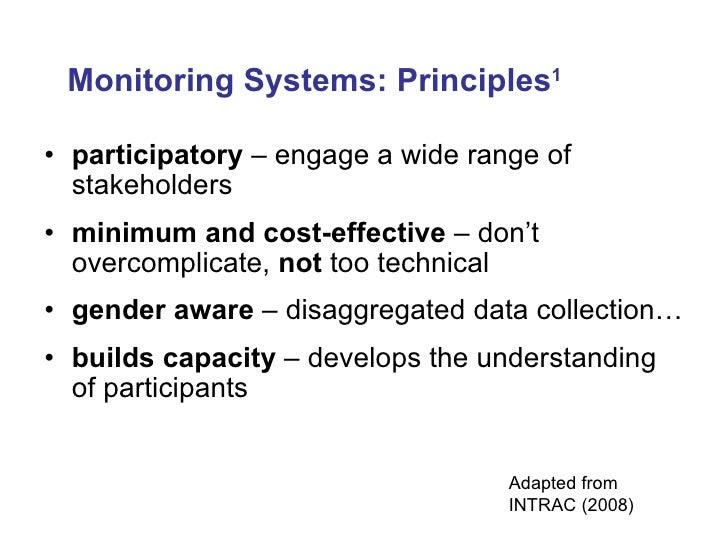 <ul><li>participatory  – engage a wide range of stakeholders </li></ul><ul><li>minimum and cost-effective  – don't overcom...
