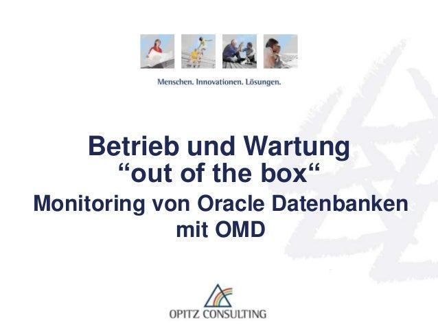 "© OPITZ CONSULTING GmbH 2013 Seite 1Betrieb und Wartung ""out of the box"" Betrieb und Wartung ""out of the box"" Monitoring v..."
