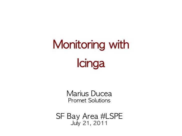 Monitoring with Icinga @ SF Bay Area LSPE meetup