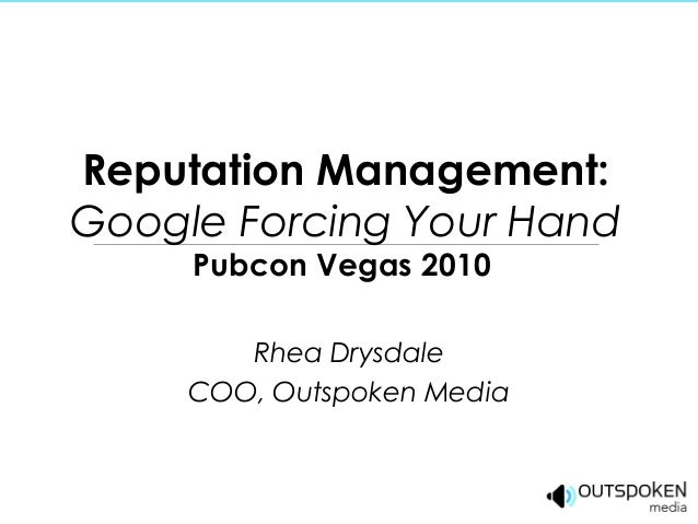 Reputation Management: Monitoring Your Brand Online, Pubcon Vegas 2010