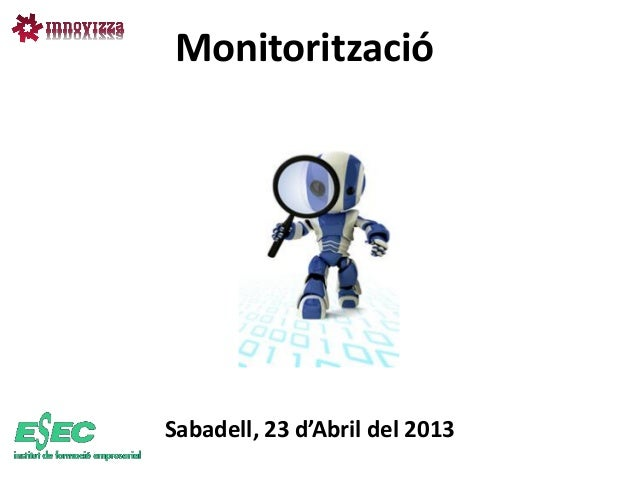 MonitoritzacióSabadell, 23 d'Abril del 2013
