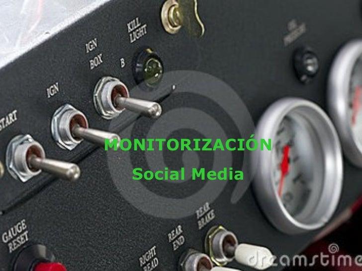 MONITORIZACIÓN Social Media