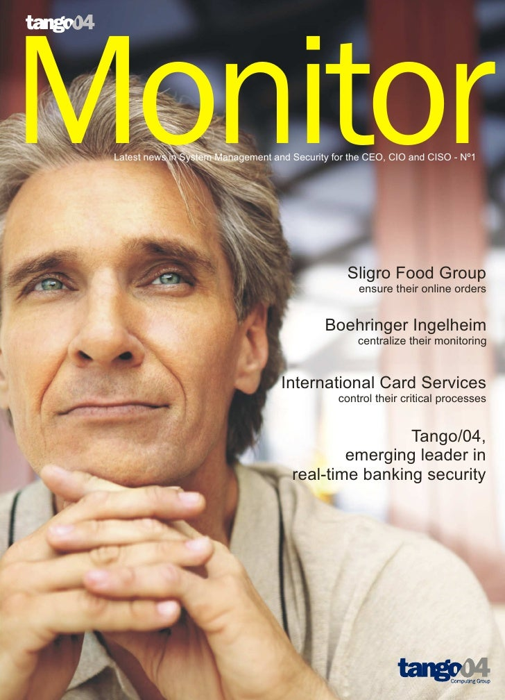 Monitor  Latest news in System Management and Security for the CEO, CIO and CISO - Nº1                                    ...