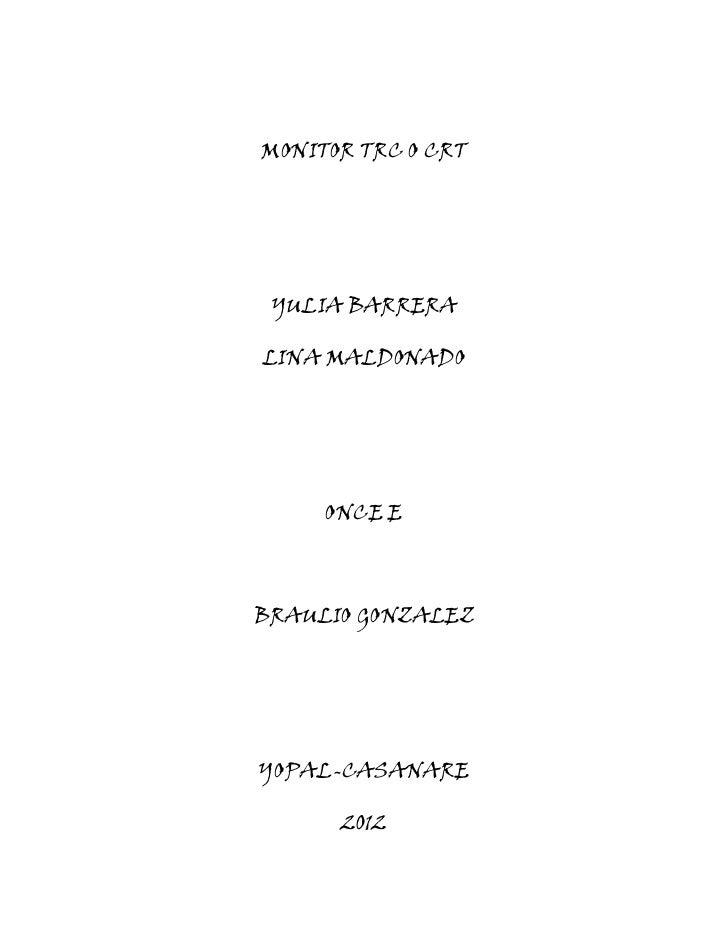 MONITOR TRC O CRT YULIA BARRERALINA MALDONADO     ONCE EBRAULIO GONZALEZYOPAL-CASANARE      2012