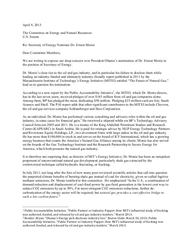 April 9, 2013The Committee on Energy and Natural ResourcesU.S. SenateRe: Secretary of Energy Nominee Dr. Ernest MonizDear ...