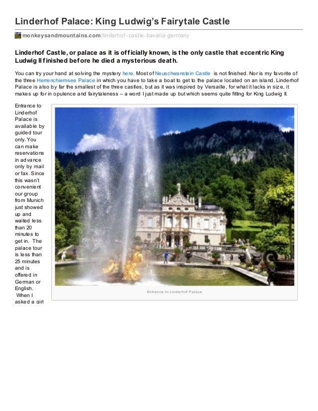 Linderhof Palace: King Ludwig's Fairytale Castle monkeysandmountains.com /linderhof -castle-bavaria-germany  Linderhof Cas...