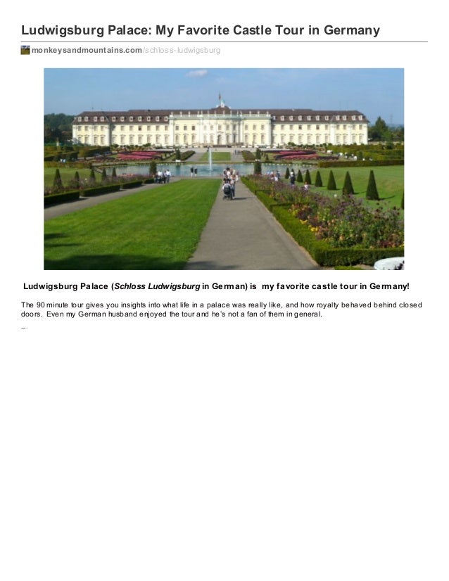 Ludwigsburg Palace: My Favorite Castle Tour in Germany monkeysandmountains.com /schloss-ludwigsburg  Ludwigsburg Palace (S...