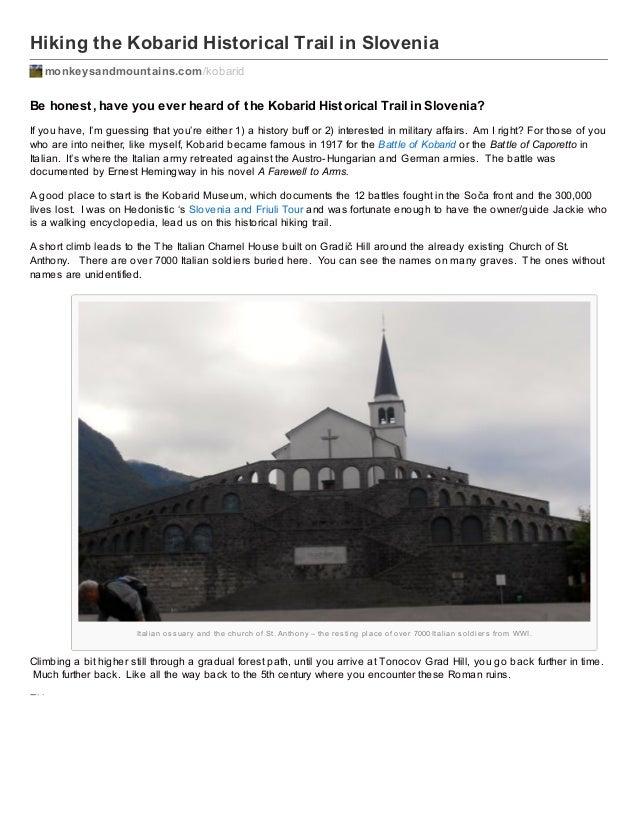 Hiking the Kobarid Historical Trail in Slovenia monkeysandmountains.com /kobarid  Be honest , have you ever heard of t he ...