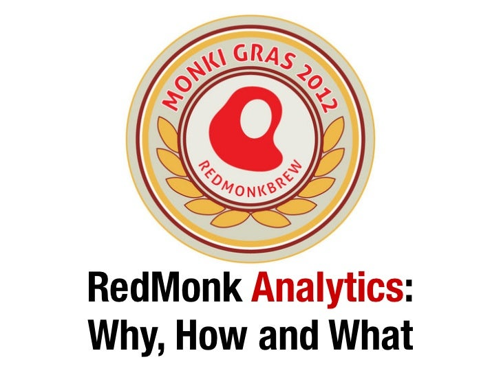 RedMonk Analytics: Why, How and What