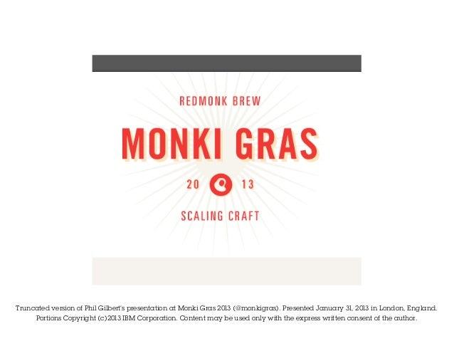 Truncated version of Phil Gilbert's presentation at Monki Gras 2013 (@monkigras). Presented January 31, 2013 in London, En...