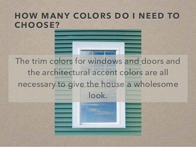 28 Exterior Colors How To Choose