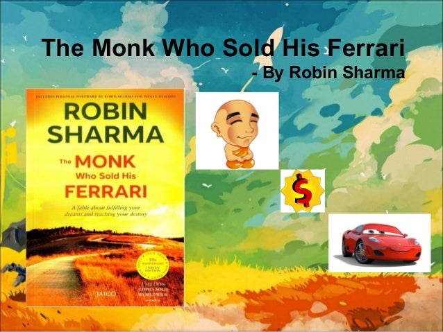 the monk who sold his ferrari by robin sharma. Cars Review. Best American Auto & Cars Review